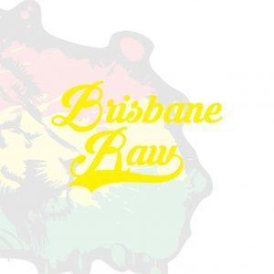 Brisbane Raw